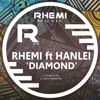 Rhemi Ft Hanlei - Diamonds