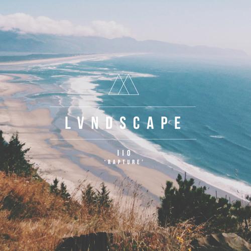 IIO - Rapture (LVNDSCAPE Remix)