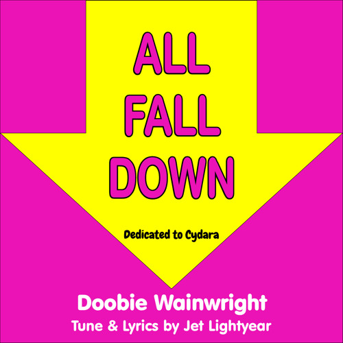 19: ALL FALL DOWN - Doobie Wainwright