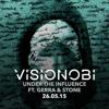 Under The Influence - Visionobi (Ft Gerra & Stone)