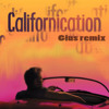 Californication Theme (Gius Remix)