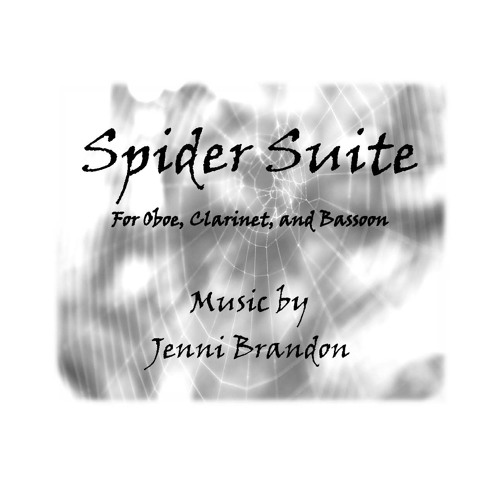 Spider Suite: I. Along Came a Spider