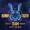 Bunny Tiger Team Podcast #001 Mixed by Daniel Fernandes [FREE DOWNLOAD!]