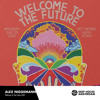 Alex Niggemann - Deep House Amsterdam Welcome To The Future Podcast #001