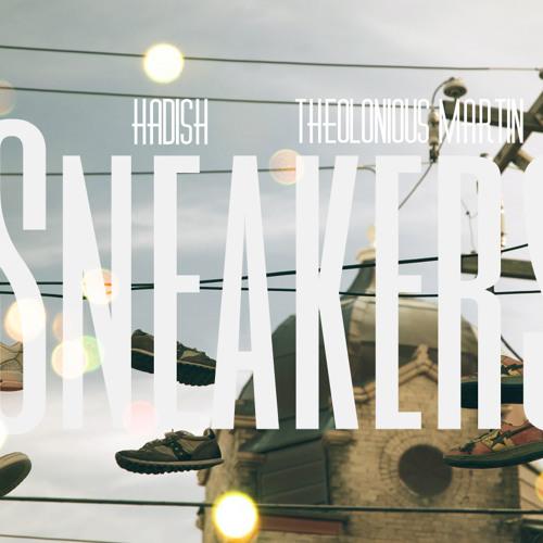 Hadish - Sneakers (prod. Thelonious Martin)