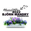BlumenCASTen #022 by BJÖRN MANDRY