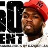 50cent - P.I.M.P in sambarock jazz remix 2015 by DJZOIOFLASH & MIX