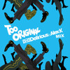 Major Lazer feat. Elliphant & Jovi Rockwell - Too Original (Delirious & Alex K Mix)