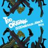 Major Lazer feat. Elliphant & Jovi Rockwell - Too Original (Delirious & Alex K Mix)