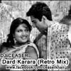 Dum Laga Ke Haisha- Dard Karara (Retro Mix)