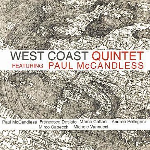 Suite Le Cinque Terre - Andrea Pellegrini - West Coast Quintet feat. Paul McCandless