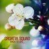 Croatia Squad - All The Girlz (Radio Mix)