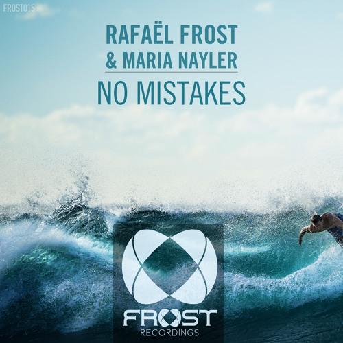 Rafael Frost & Maria Nayler - No Mistakes (Original Mix)