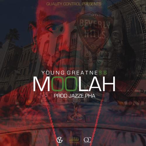 Young Greatness - Moolah (Prod. Jazze Pha)