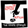 The White Stripes - The Hardest Button To Button Cover Master