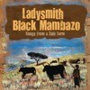 Download Ladysmith Black Mambazo - Ixegezi (Catch The Bird) Mp3