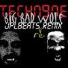 Tech Nine - Big Bad Wolf (JPLbeats remix)