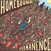Homebound - Grounded