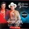 Guilherme & Santiago - Porque Homem Não Chora [Hakker Producer Remix] Portada del disco