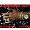 Trey Songz - Married To The Money ft. Chisanity (DigitalDripped.com)