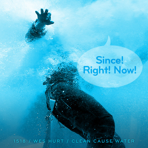Episode 1518: Wes Hurt / Clean Cause Water