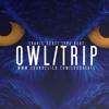 OwlTrip // Travis Scott Type Beat