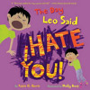 Audio Recording of The Day Leo Said I Hate You!
