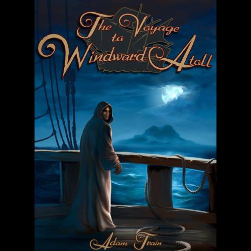 The Voyage To Windward Atoll