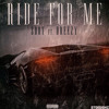 S.DOT - Ride For Me (ft. Dreezy) (Prod. THP)