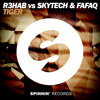 R3hab vs Skytech  Fafaq - Tiger Original Mix