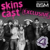 The Skinscast (Episode 5)