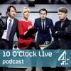 10 O' Clock Live Podcast (Episode 1)
