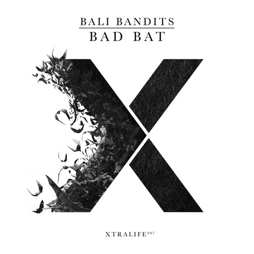 Bali Bandits - Bad Bat [ OUT NOW ! ]