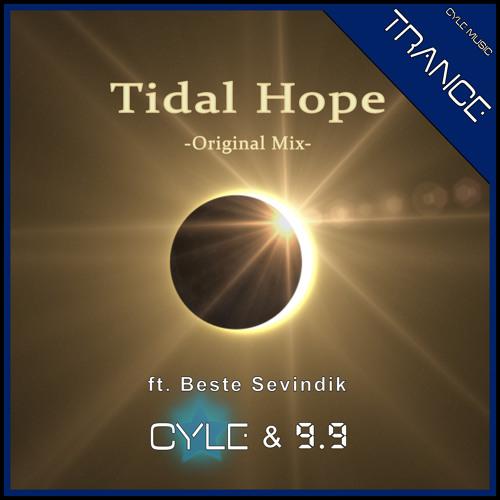 Cyle & 9.9 ft. Beste Sevindik - Tidal Hope (Original Mix) [Trance](2015)