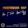 How I Feel About House (Ntsakosoul's Dub Mix)[SAMPLE]