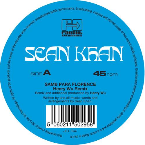 Sean Khan - Samba Para Florence/ Things To Say (Henry Wu/ Ben Hauke Remixes) JD34