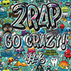 GO CRΛZY! #6 [TRAP] (19tracks in 28minutes)