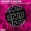 Borgore & Sikdope - Unicorn Zombie Apocalypse (JAAB Remix) ¡¡FREE DOWNLOAD¡¡ (buy)