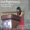 Get Righteous (three continent collab)