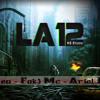 La 12 Ft Fak3 Mc, Ariel Flow
