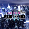 Alex M.O.R.P.H - Walk The Edge (Icedj Rework)