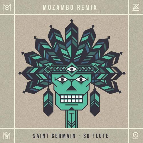St Germain - So Flute (Mozambo Remix)