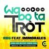 Rubberband Gang ft. Immorales - Wabo Ta Trot