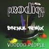 Prodigy - Voodoo People - Breakz refix v3 - Download!