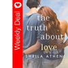 Weekly Deal - The Truth About Love by Sheila Athens