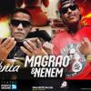 MC Magrao e MC Nenem - Experimenta (DJ R7) Lançamento 2015