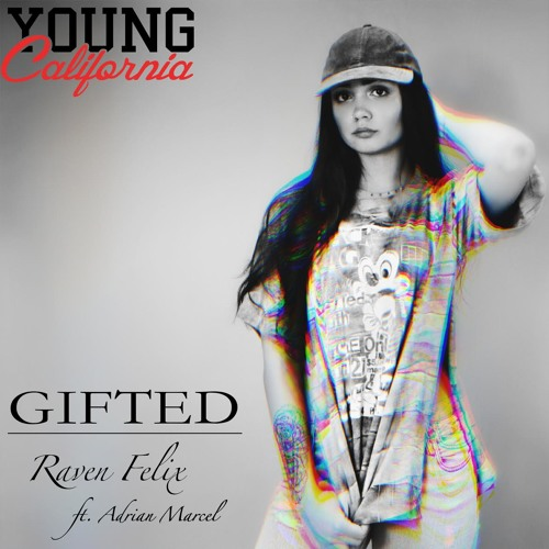"""#YoungCalifornia Exclusive Raven Felix """"Gifted"""" Feat. Adrian Marcel"""