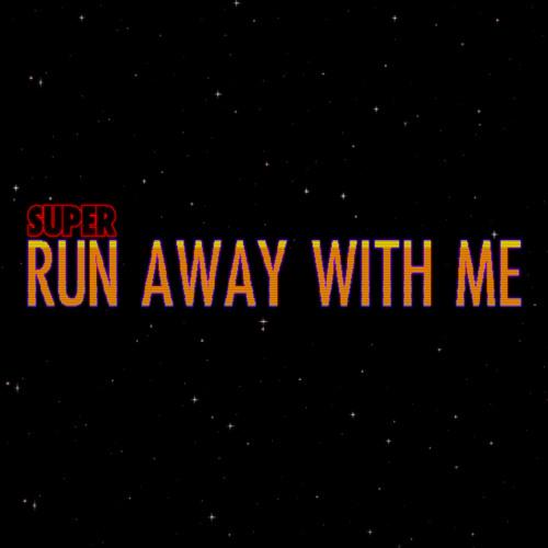 SUPER Run Away With Me- Videogame Original Soundtrack