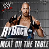 WWE: Meat On the Table ► Ryback 8th Theme Song