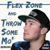 | No Flex Zone | Throw Some Mo' | (@joeldebus Remix) FREE DOWNLOAD